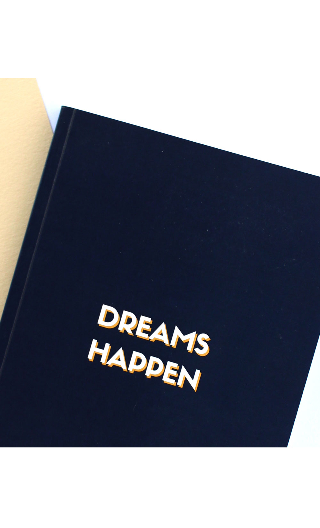Dream Happen Notebook