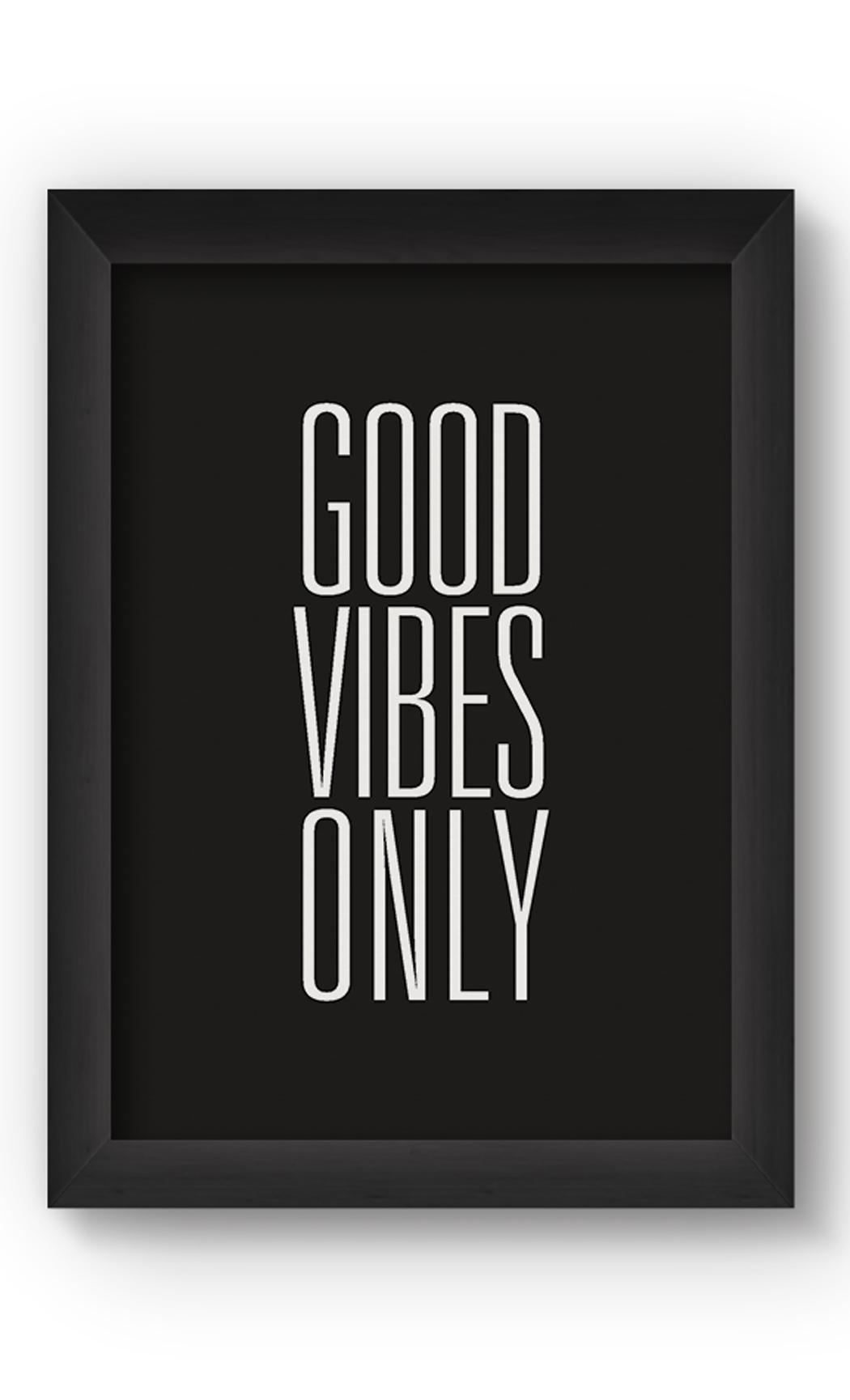 Black & White GOOD VIBES ONLY Poster. Buy Online.