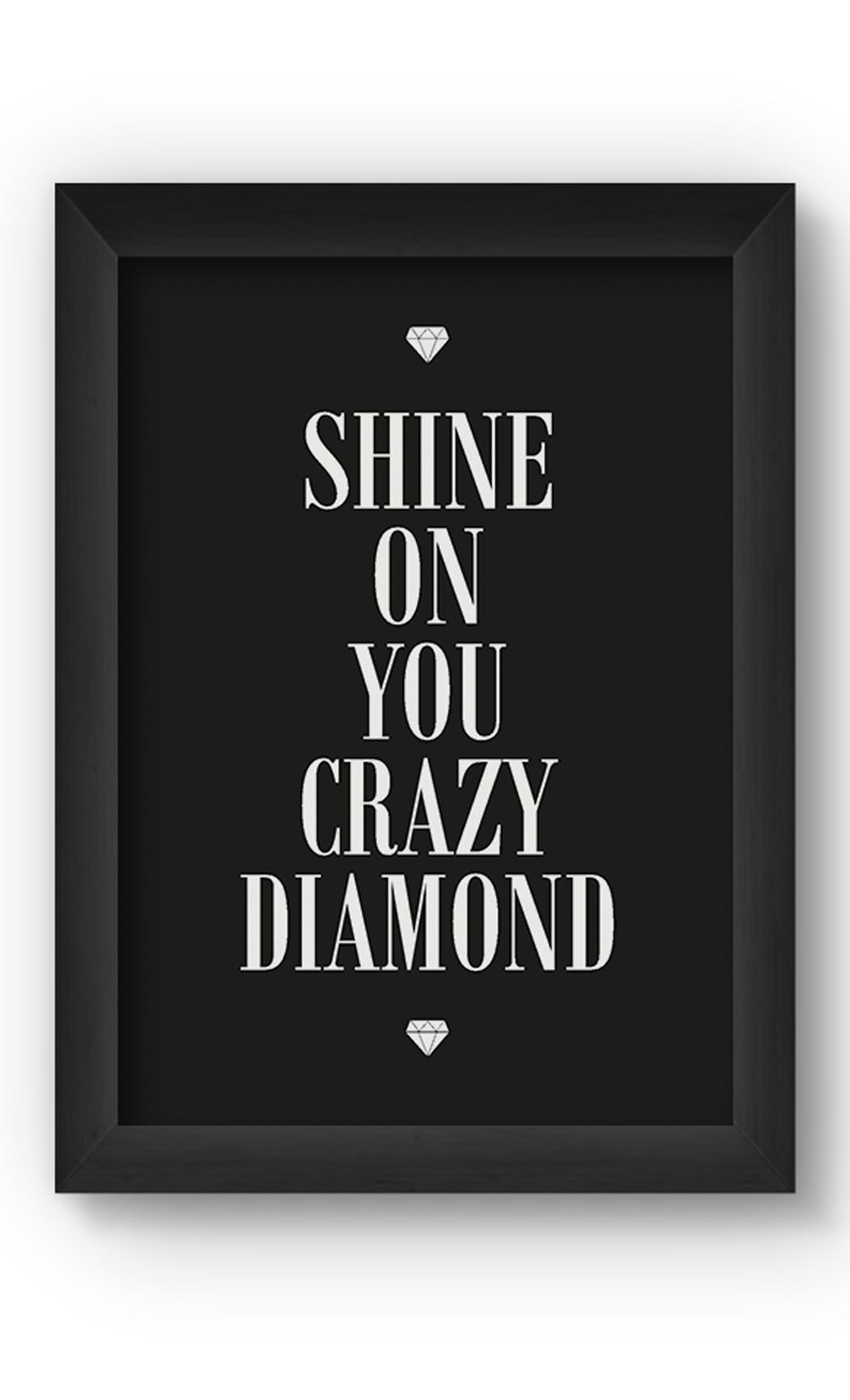 Black & White SHINE ON Poster. Buy Online.
