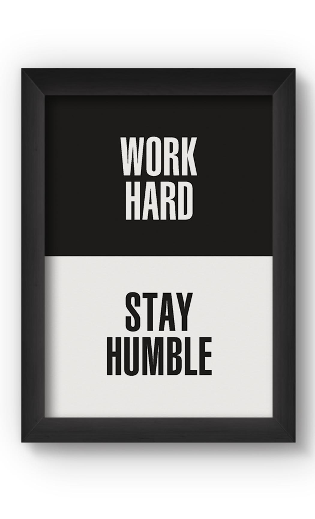 Black & White WORK HARD Poster. Buy Online.