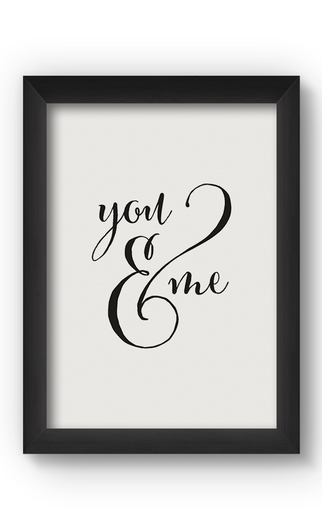 Black & White YOU AND ME Poster. Buy Online.
