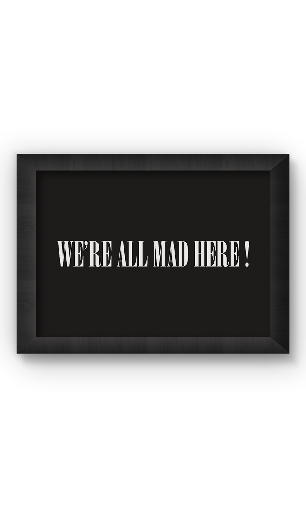 Black & White WE ARE ALL MADE HERE Poster. Buy Online.