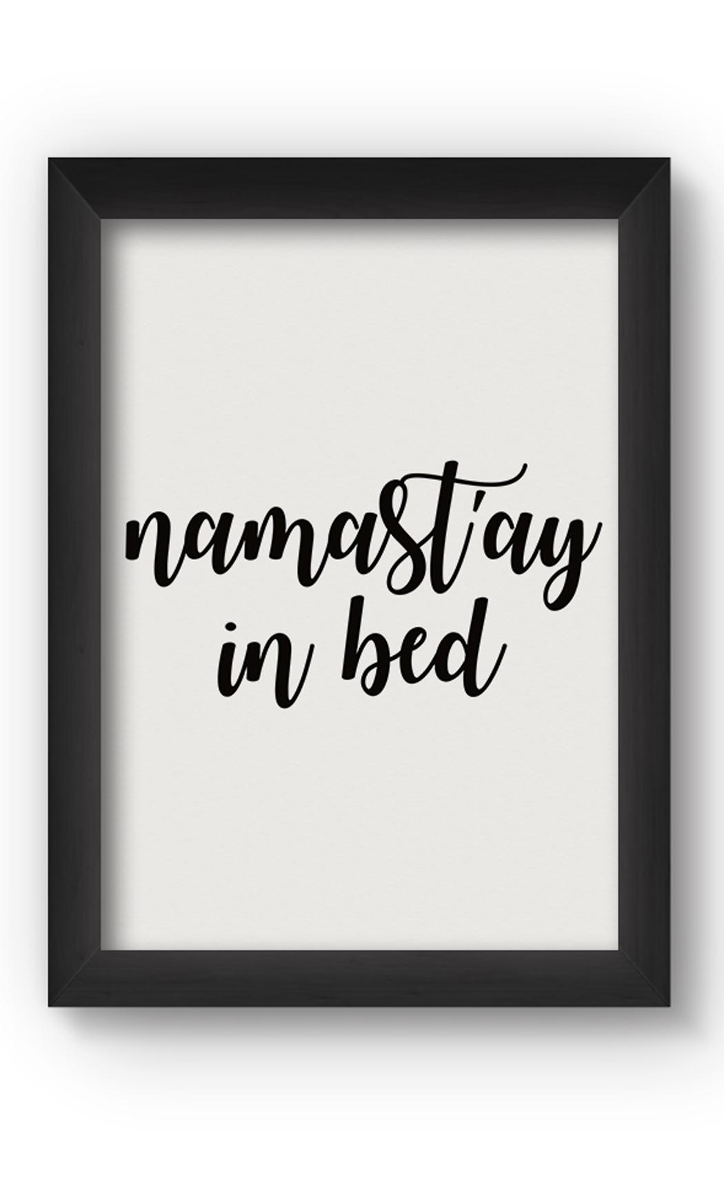 Black & White NAMASTAY Poster. Buy Online.